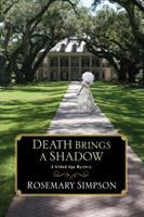 Death brings a shadow by Rosemary Simpson.