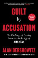 Guilt by accusation : the challenge of proving innocence in the age of #metoo  Cover Image