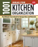 1001 ideas for kitchen organization : the ultimate sourcebook for storage ideas and materials Book cover