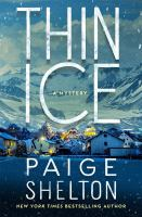 Thin ice by Paige Shelton.