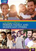 Love makes a family : friends, family, and significant others  Cover Image