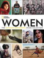 Women : the National Geographic image collection Book cover