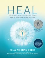 Heal by Kelly Noonan Gores.