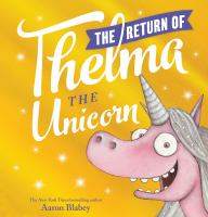 The return of Thelma the unicorn Book cover