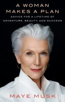A woman makes a plan : advice for a lifetime of adventure, beauty, and success  Cover Image