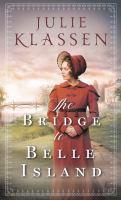 The Bridge to Belle Island by Julie Klassen.
