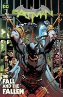 Batman. Vol. 11, The fall and the fallen  Cover Image