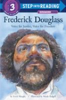 Frederick Douglass : voice for justice, voice for freedom Book cover