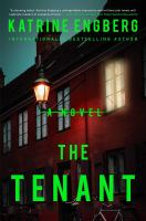 The tenant by Katrine Engberg ; translated by Tara Chace.
