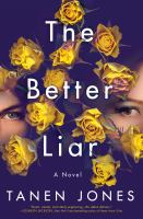 The better liar : a novel  Cover Image