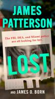 Lost by James Patterson and James O. Born.