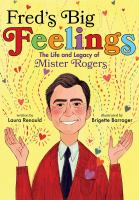 Fred's big feelings : the life and legacy of Mister Rogers Book cover