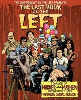 The last book on the left : stories of murder and mayhem from history's most notorious serial killers Book cover