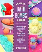 Homemade bath bombs & more by Heidi Kundin.
