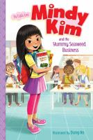 Mindy Kim and the yummy seaweed business Book cover