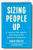 Sizing people up by Robin Dreeke and Cameron Stauth.
