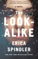 The look-alike by Erica Spindler.