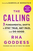 The calling by Rha Goddess, founder and CEO of Move the crowd.