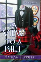 A view to a kilt by Kaitlyn Dunnett.