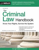 The criminal law handbook : know your rights, survive the system  Cover Image
