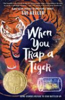 When you trap a tiger Book cover