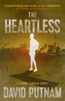 The heartless by David Putnam.