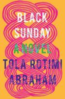 Black Sunday by Tola Rotimi Abraham.