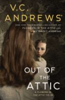 Out of the attic by V.C. Andrews.