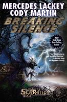 Breaking silence by Mercedes Lackey, Cody Martin.
