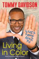 Living in color by Tommy Davidson with Tom Teicholz.