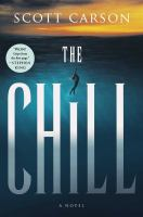 The chill : a novel  Cover Image