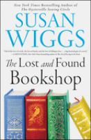 The Lost and Found Bookshop by Susan Wiggs.