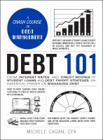 Debt 101 by Michele Cagan, CPA.