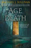 Age of death by Michael J. Sullivan.