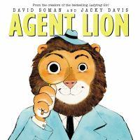 Agent Lion by David Soman and Jacky Davis.