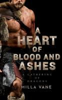 A heart of blood and ashes Book cover