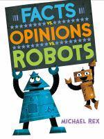 Facts vs. opinions vs. robots Book cover