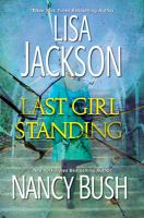 Last girl standing by Lisa Jackson and Nancy Bush.