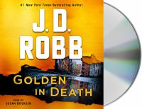 Golden in death by J. D. Robb.