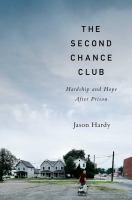 The second chance club : hardship and hope after prison Book cover