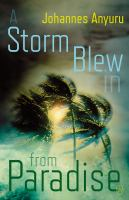 A storm blew in from paradise Book cover