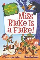 Miss Blake is a flake! Book cover