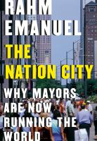 The nation city : why mayors are now running the world Book cover