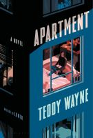 Apartment by Teddy Wayne.