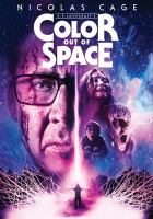 Color out of space by Ace Pictures presents a SpectreVision Production ; producers, Daniel Noan, Josh C. Waller, Lisa Whalen, Elijah Wood ; director, Richard Stanley.