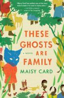 These ghosts are family by Maisy Card.