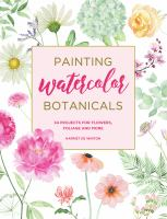 Painting watercolor botanicals Book cover
