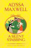 A silent stabbing by Alyssa Maxwell.