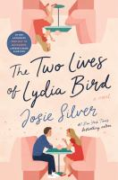 The two lives of Lydia Bird : a novel Book cover