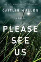 Please see us by Caitlin Mullen.